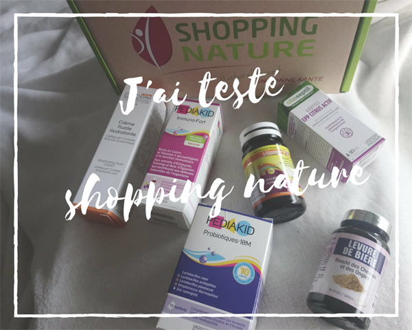 J'ai testé Shopping nature
